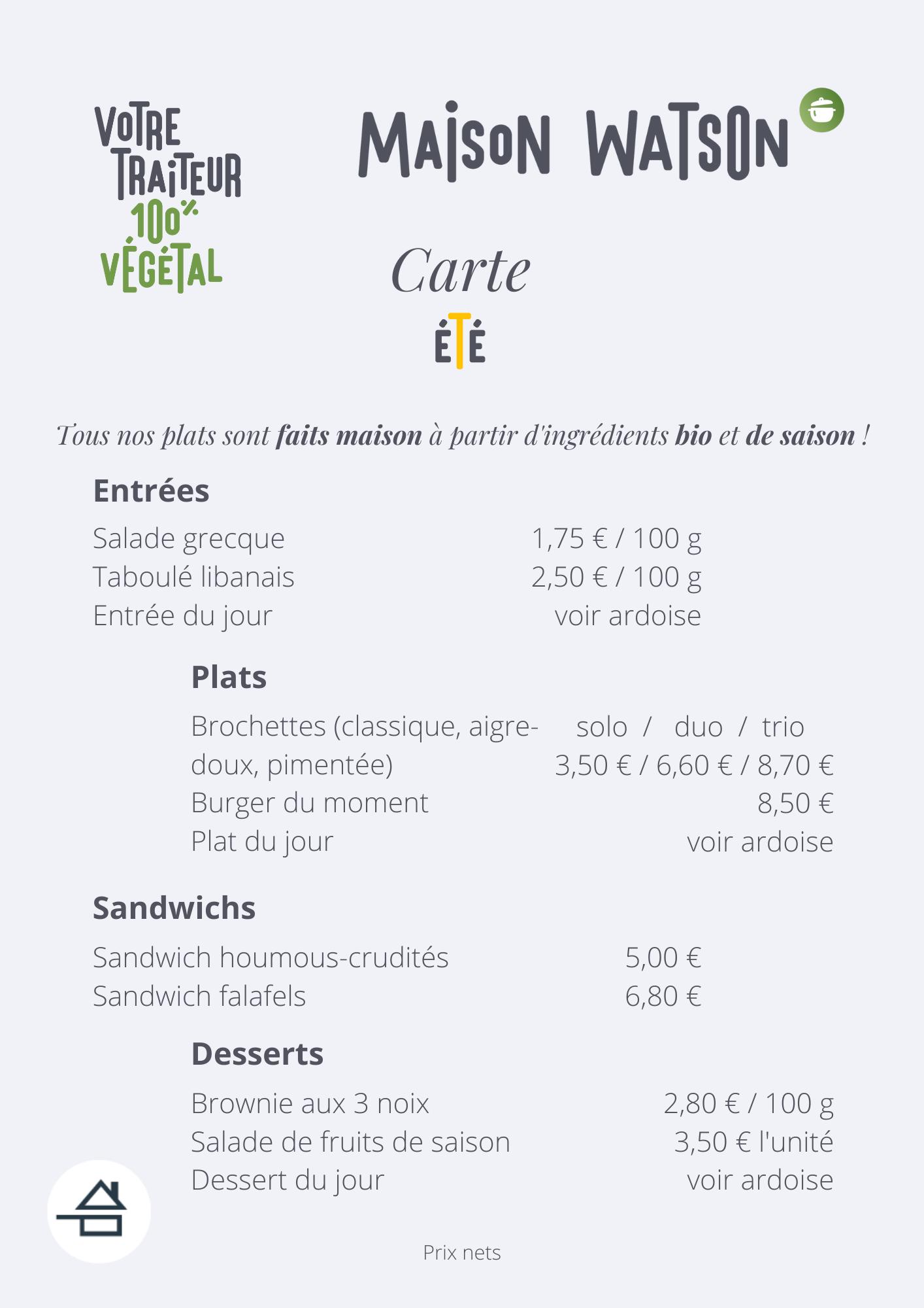 carte été maison watson traiteur restaurant végétal vegan végane sandwich houmous falafel brownie entrées plats desserts brochettes salade grecque taboulé libanais burger fruits